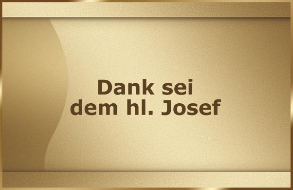 Dank sei dem hl. Josef
